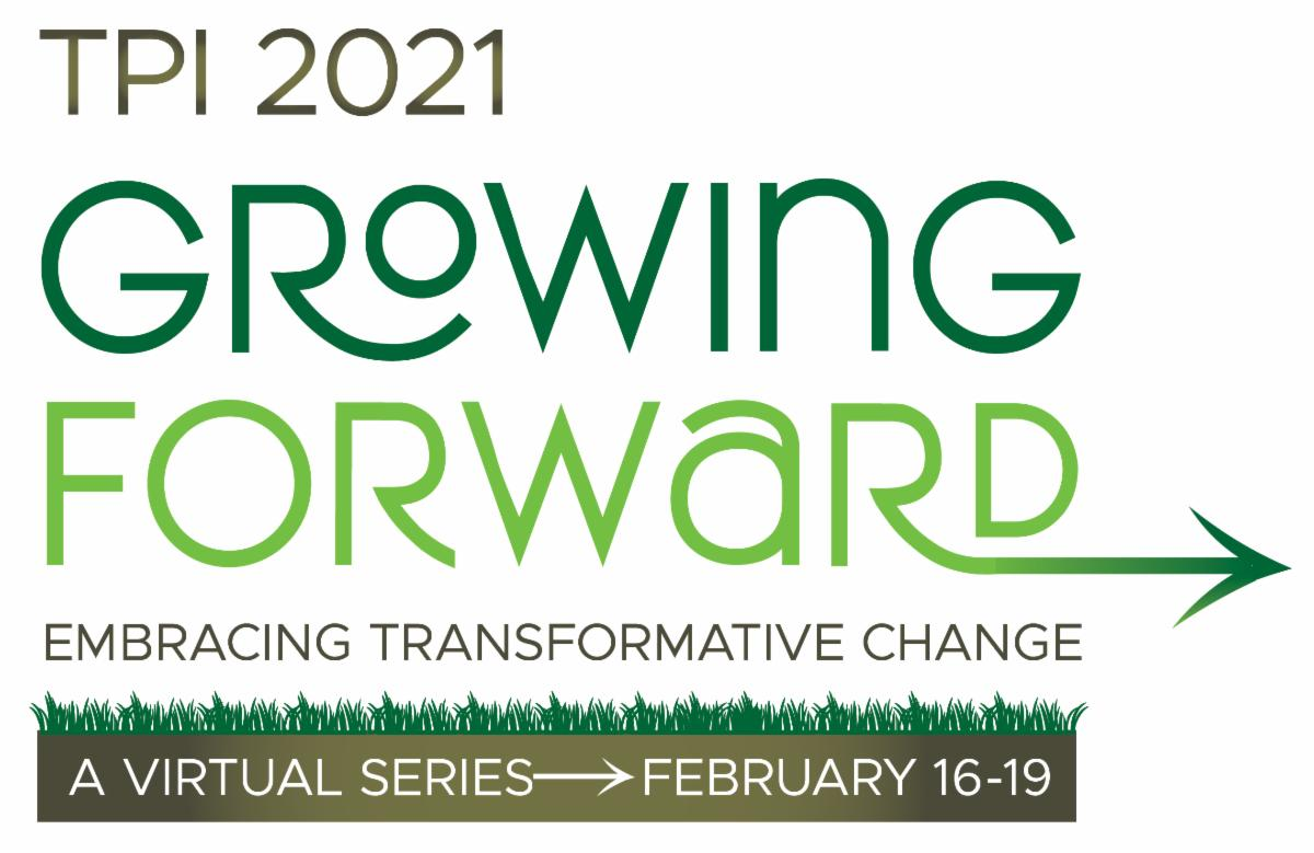TPI's Growing Forward Virtual Series Sessions